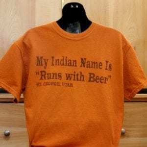 """""""My Indian Name is """"Runs with Beer"""""""